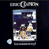 Clapton, Eric: No Reason To Cry