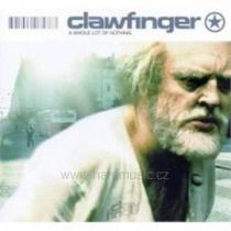 Clawfinger: A Whole Lot Of Nothing