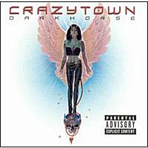 Crazy Town: Darkhorse