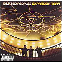 Dilated Peoples: Expansion Team