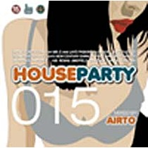 DJ Airto: House Party 15