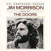 Doors The: An American Prayer