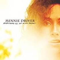 Driver, Minnie: Everything I´ve Got In My Pocket