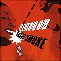 Electric Six: Seňor Smoke