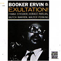 Ervin, Booker: Exultation