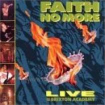 Faith No More: Live At The Brixton Academy