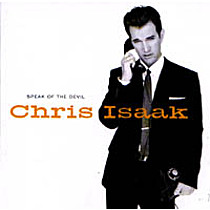 Isaak, Chris: Speak Of The Devil