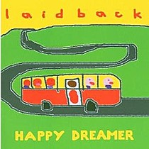 Laid Back: Happy Dreamer