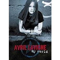 Lavigne, Avril: My World - Live