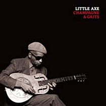 Little Axe: Champagne & Grits