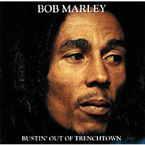 Marley, Bob: Bustin' Out Of Trenchtown
