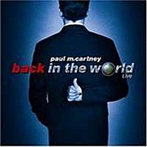 McCartney, Paul: Back In The World - Live