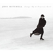 Mitchell, Joni: Songs of a Prairie Girl