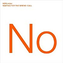 New Order: Waiting For The Sirens' Call