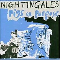 Nightingales: Pigs on Purpose