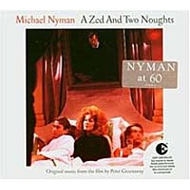 Nyman, Michael: A Zed and Two Noughts