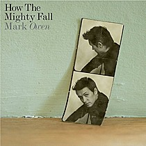 Owen, Mark: How the Mighty Fall