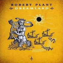 Plant, Robert: Dreamland