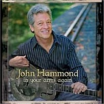 Hammond, John: In Your Arms Again
