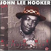 Hooker, John: Alone - Second Concert