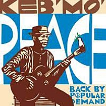 Keb'Mo': Peace...Back By Popular Demand