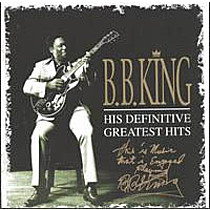 King, B.B.: His Definitive Greatest Hits