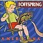 Offspring The: Americana