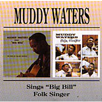 "Waters, Muddy: Sings ""Big Bill"" Folk Singer"