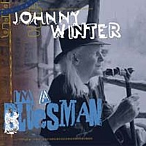 Winter, Johnny: I'm a Bluesman