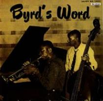 Byrd, Donald: Byrd´s Word