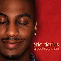 Darius, Eric: Just Getting Started