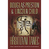 Douglas Preston; Lincoln Child: Hřbitovní tanec (brož.)