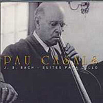 Bach: Cello Suites, Casals