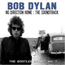 The Bootleg Series Vol. 7: No Direction Home - The Soundtrack