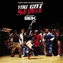 B2K Presents...You Got Served