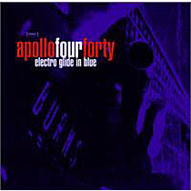 APOLLO 440:  ELECTRO GLIDE IN BLUE(+RAW POW