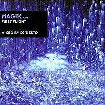 DJ TIESTO:  MAGIK 1 / FIRST FLIGHT