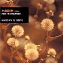 DJ TIESTO:  MAGIK 3 / FAR FROM EARTH
