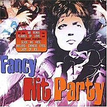 FANCY:  FANCY HIT PARTY