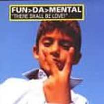 FUN DA MENTAL:  THERE SHALL BE LOVE!
