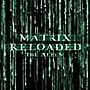 The Matrix: Reloaded