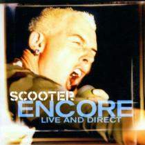 SCOOTER:  ENCORE-LIVE AND DIRECT