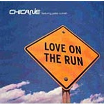 Chicane: Love on the Run