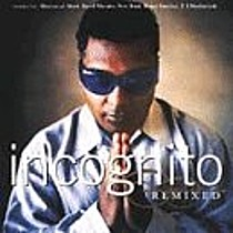 Incognito: Incognito Remixed