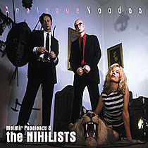 Moimir Papalescu and The Nihilists: Analogue Voodoo