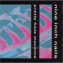 Nine Inch Nails: Pretty Hate Machine