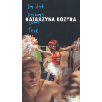 Katarzyna Kozyra: In Art Dreams Come True