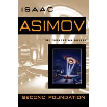 Second Foundation (Foundation Novels) - Isaac Asimov