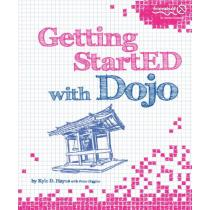 Getting Start, ED with Dojo - Kyle Hayes, Peter Higgins