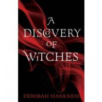 Harkness Deborah Discovery of Witches